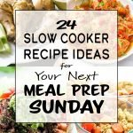24 Slow Cooker Recipe Ideas for Your Next Meal Prep Sunday - So many slow cooker ideas to put into your next meal plan! - ProjectMealPlan.com