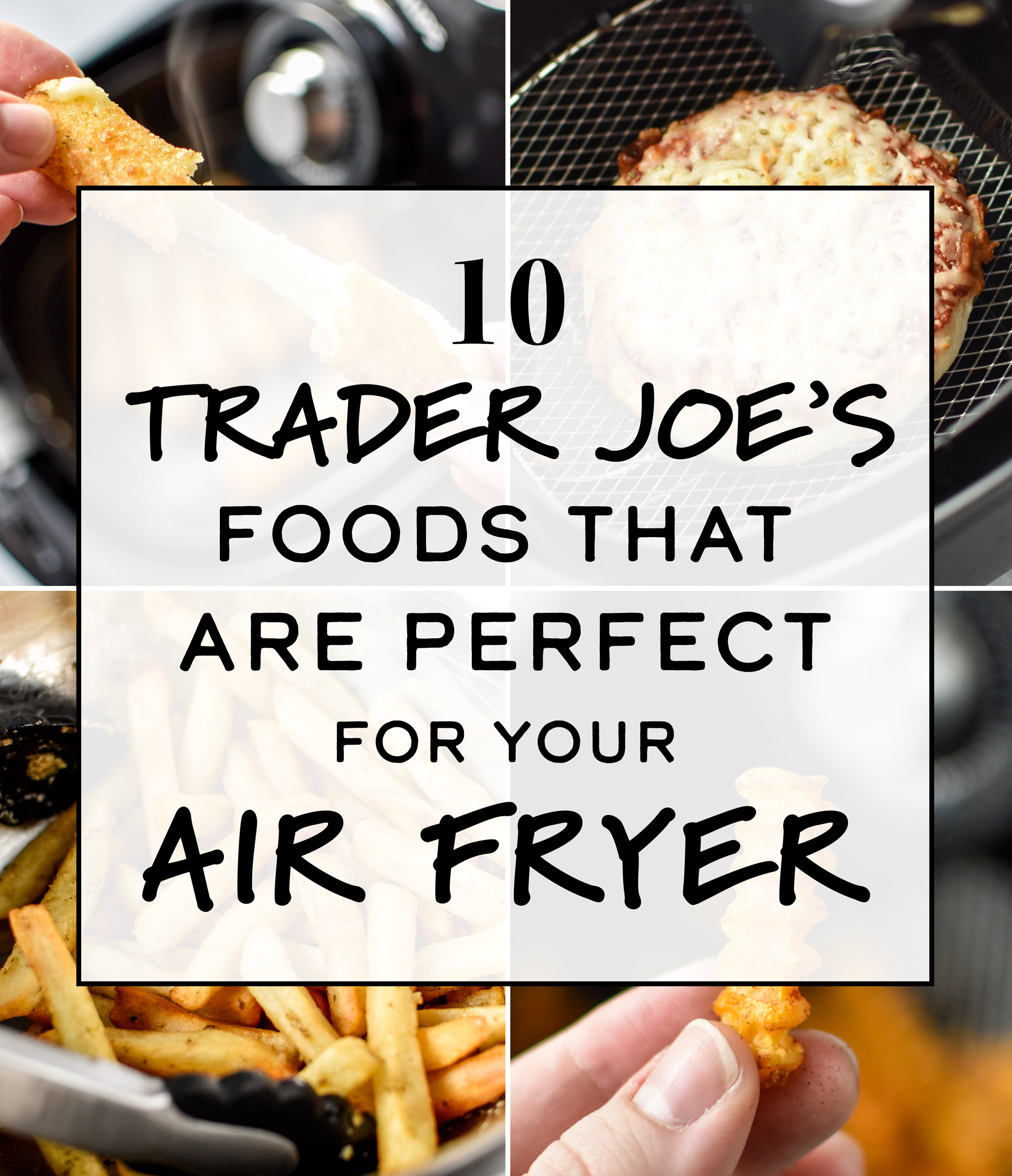 cover for 10 Trader Joe's Foods That Are Perfect for Your Air Fryer